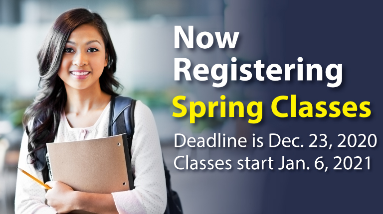 Image. Now Registering Spring Classes. Deadline is December 23, 2020. Classes start Janruary 6, 2021.