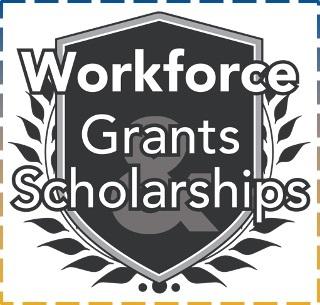 Workforce Grants Scholarships