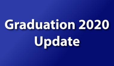 Graduation 2020 Update