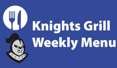 Knights Grill Weekly Menu