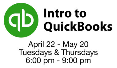 "Intro to Quickbooks April 22 - May 20 Tuesdays & Thursdays 6 to 9 p.m., QuickBooks logo- circle with ""qb"""