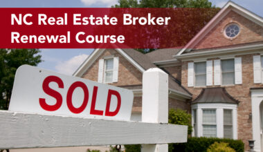 NC Real Estate Broker Renewal Course, house with SOLD sign in front