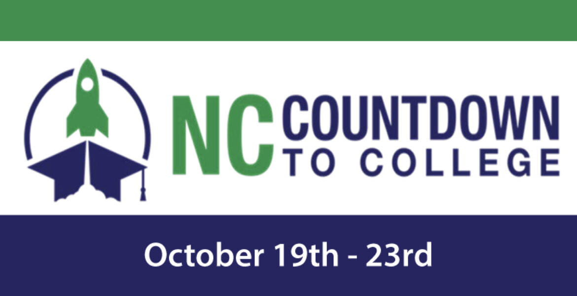 NC Countdown to College October 19th through 23rd (graphic of rocket on top of a mortarboard)
