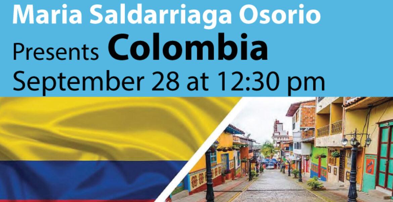 Maria Saldarriaga Osorio presents Colombia