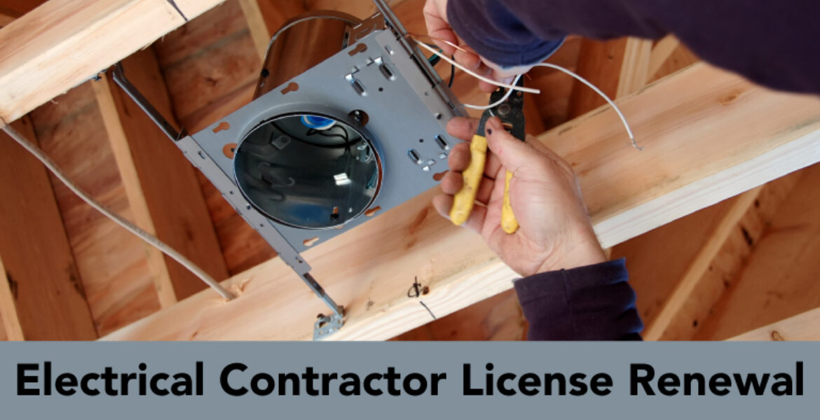 Electrical Contractor License Renewal, hands installing canned lighting