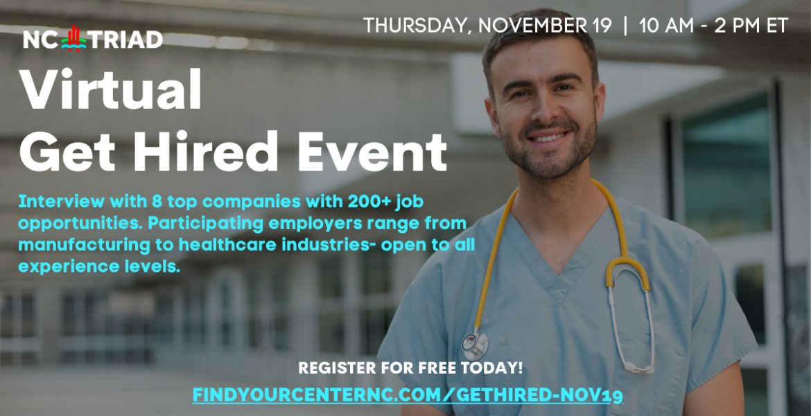 Virtual Get Hired Event- photo of male medical worker-text has same info as post