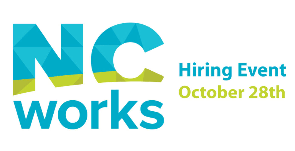 NC works Hiring Event October 28th