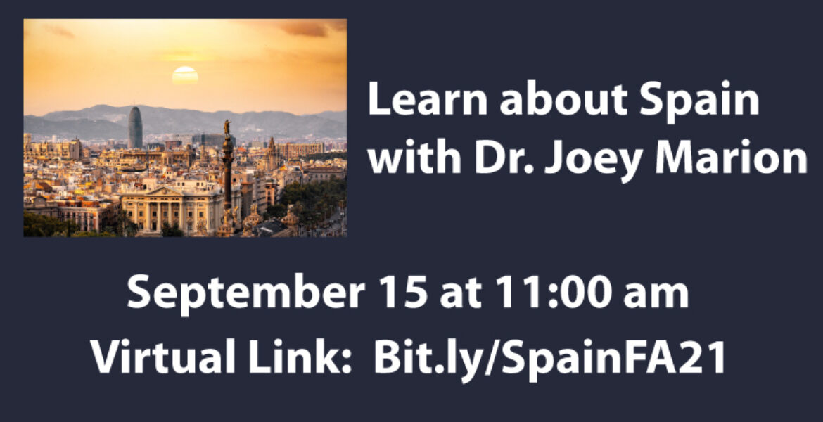 Learn about Spain with Dr. Joey Marion