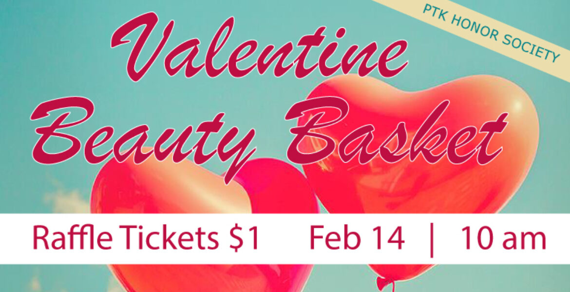 Valentine Beauty Basket, raffle tickets for $1